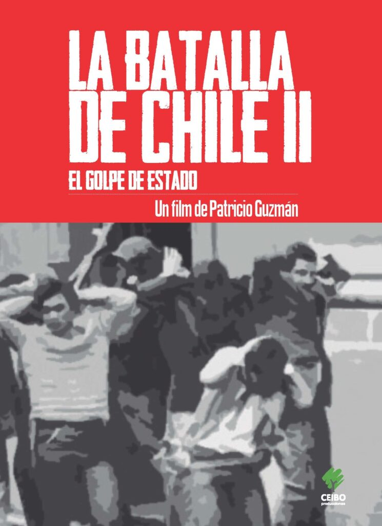La Batalla de Chile: El Golpe de Estado (2ª parte)