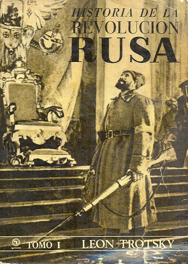 """Prólogo a """"Historia de la Revolución rusa"""", de León Trotsky"""