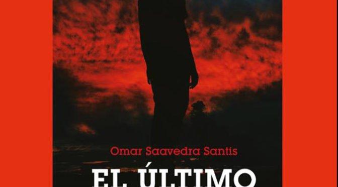Omar Saavedra Santis presenta su novela  «El Último» – Viña (11 mayo 2018)