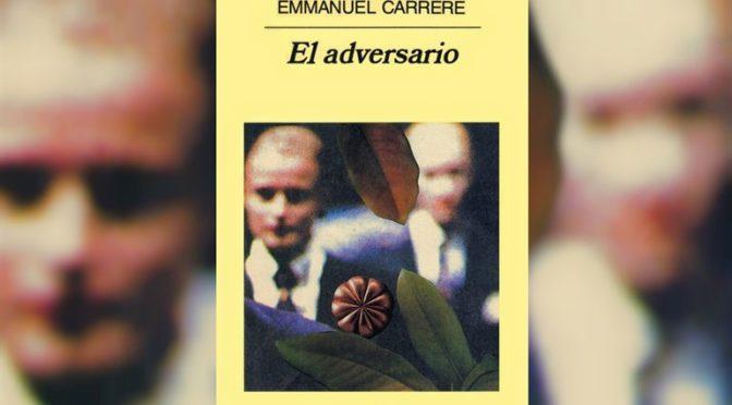 Un cuento de navidad: «El Adversario» de Carrère