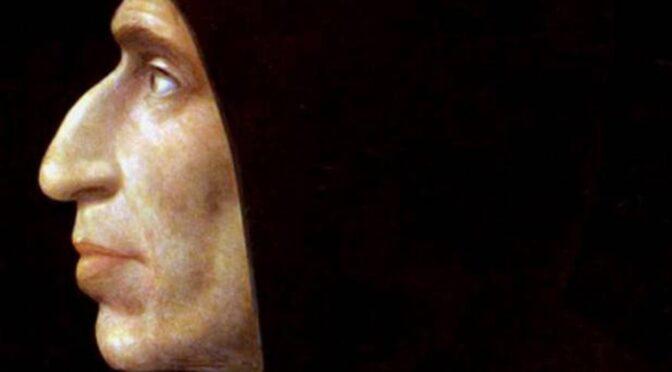 Savonarola: poeta y militante