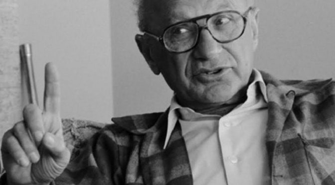 La doctrina Friedman en el siglo XXI